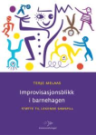 Improvisajonsblikk i barnehagen