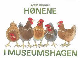 Hønene i museumshagen.